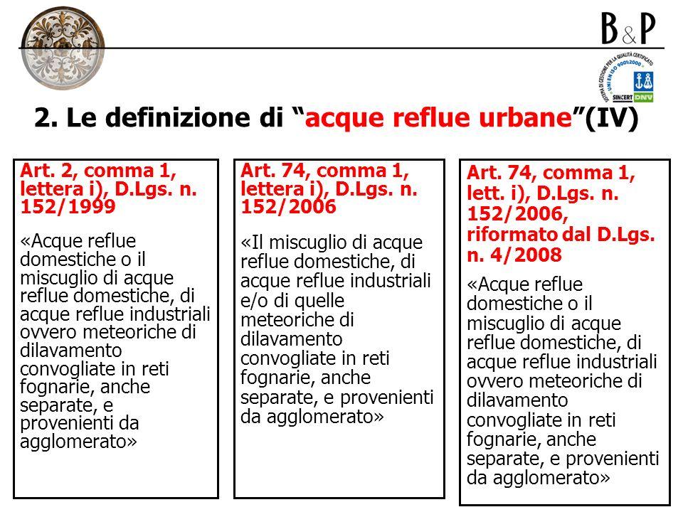 2. Le definizione di acque reflue urbane (IV)