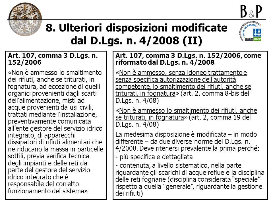 8. Ulteriori disposizioni modificate dal D.Lgs. n. 4/2008 (II)