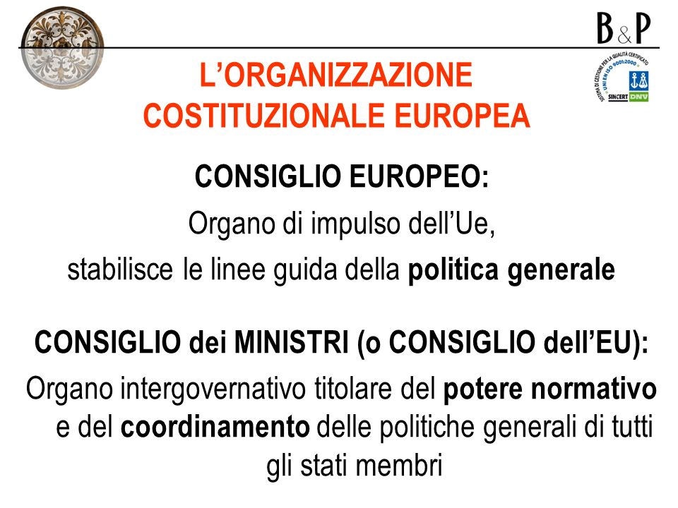 L'ORGANIZZAZIONE COSTITUZIONALE EUROPEA
