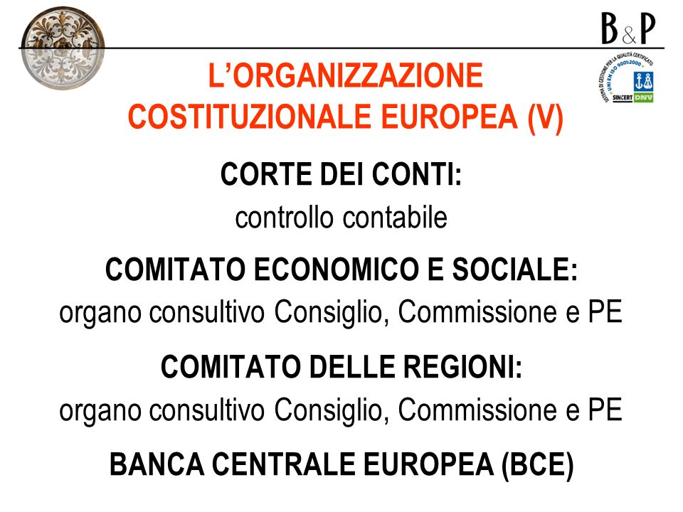 L'ORGANIZZAZIONE COSTITUZIONALE EUROPEA (V)
