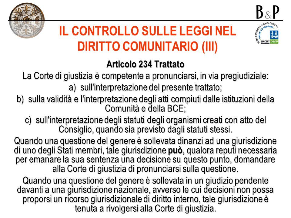 IL CONTROLLO SULLE LEGGI NEL DIRITTO COMUNITARIO (III)