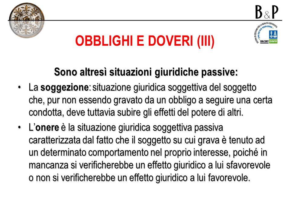OBBLIGHI E DOVERI (III)