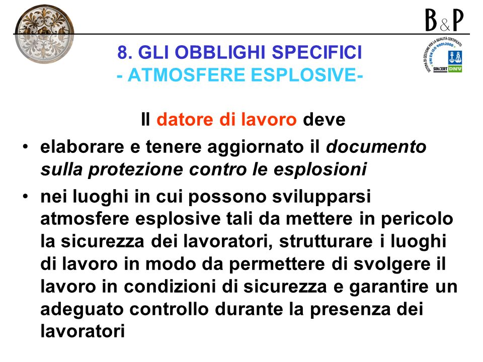8. GLI OBBLIGHI SPECIFICI - ATMOSFERE ESPLOSIVE-