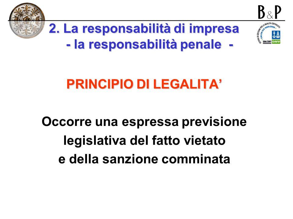 2. La responsabilità di impresa - la responsabilità penale -