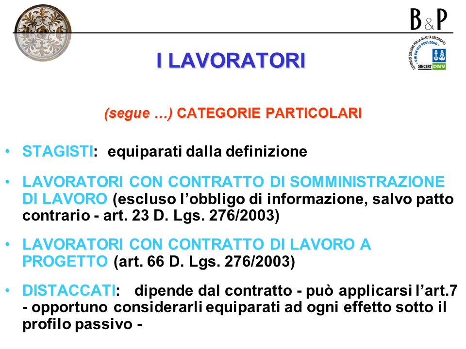 (segue …) CATEGORIE PARTICOLARI