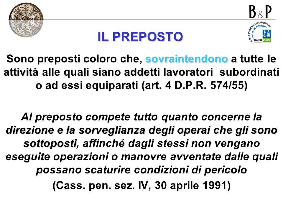 (Cass. pen. sez. IV, 30 aprile 1991)