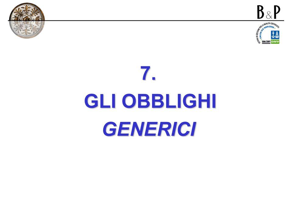 7. GLI OBBLIGHI GENERICI