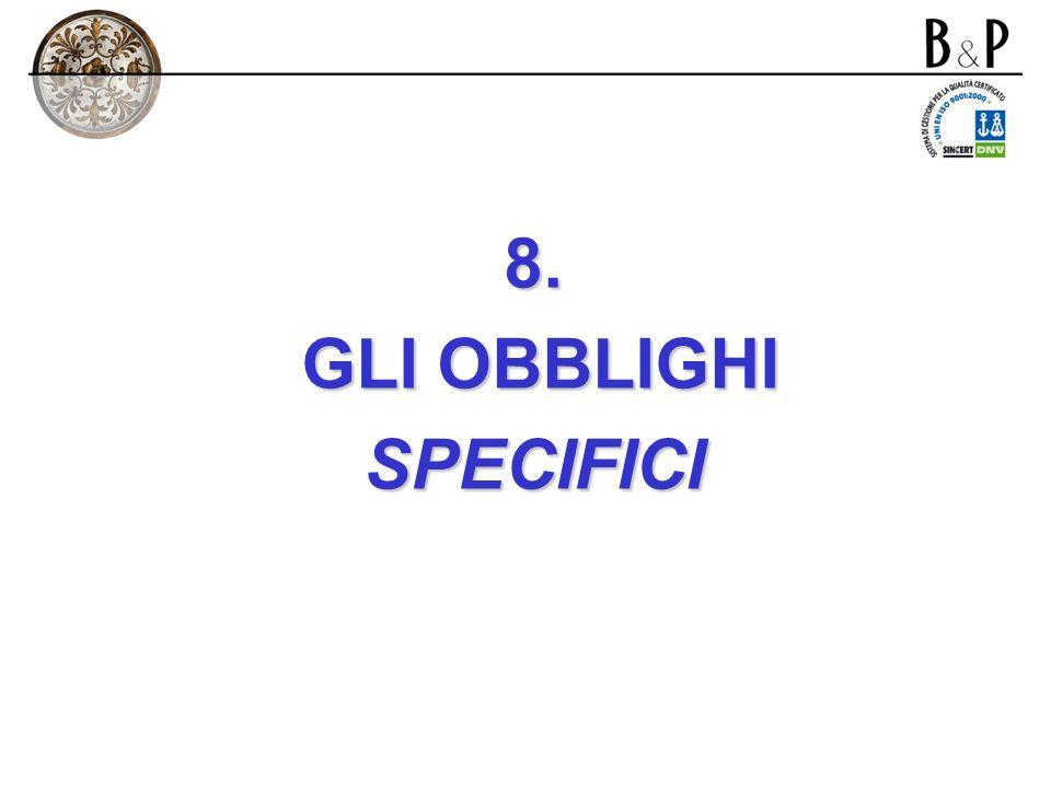 8. GLI OBBLIGHI SPECIFICI