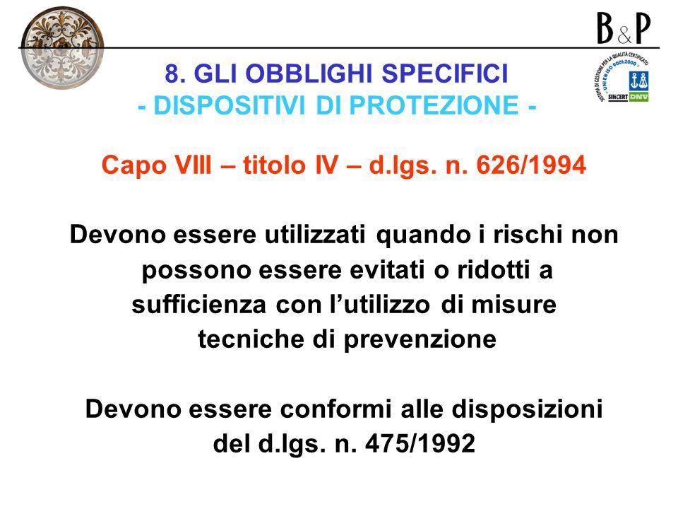 8. GLI OBBLIGHI SPECIFICI - DISPOSITIVI DI PROTEZIONE -
