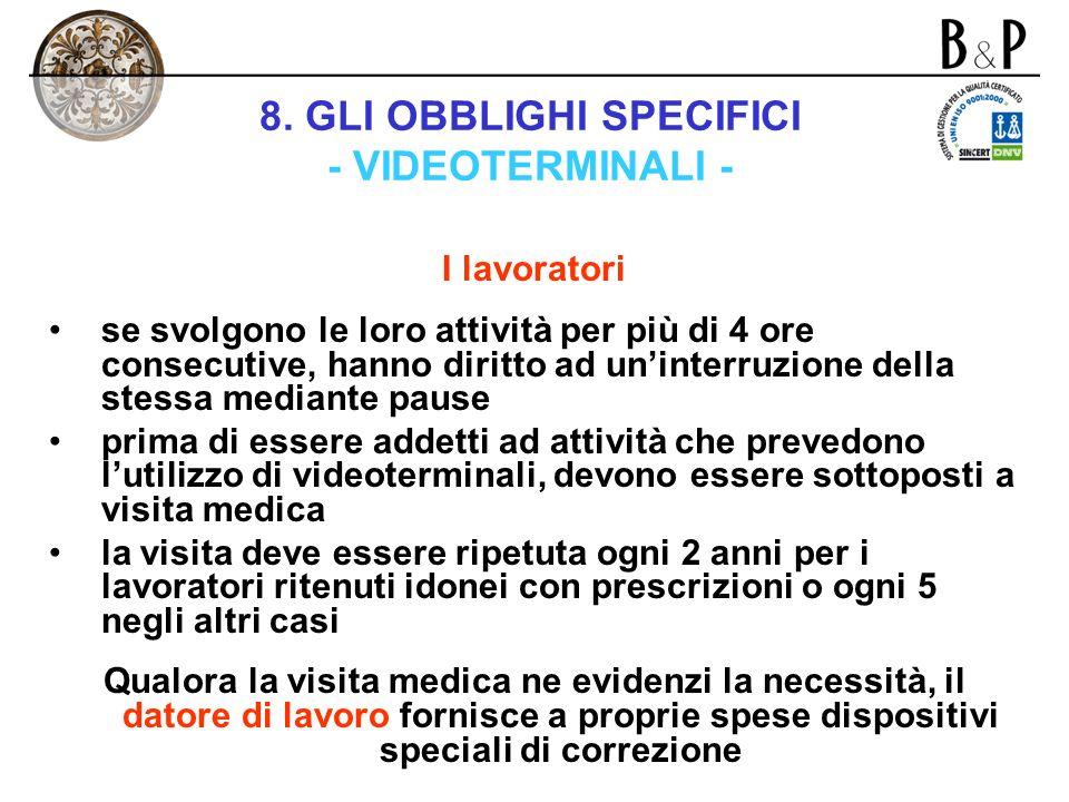 8. GLI OBBLIGHI SPECIFICI - VIDEOTERMINALI -
