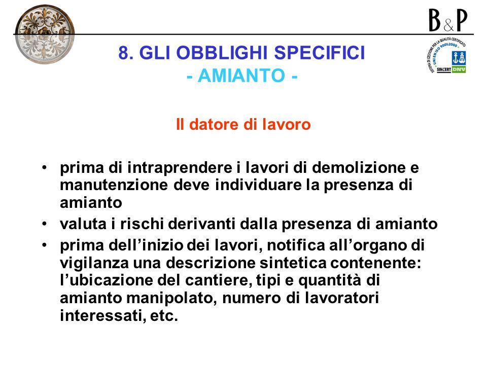 8. GLI OBBLIGHI SPECIFICI - AMIANTO -