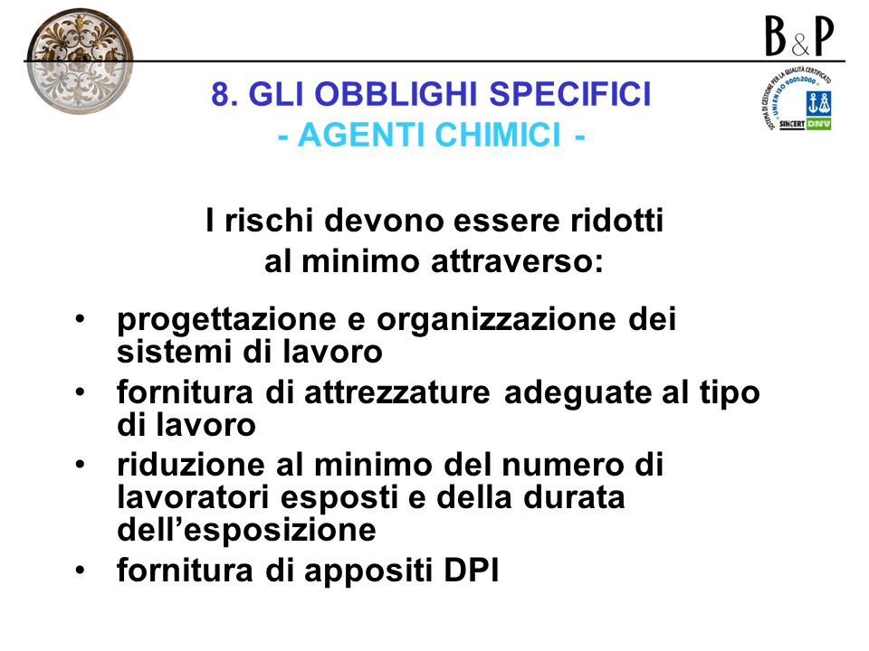 8. GLI OBBLIGHI SPECIFICI - AGENTI CHIMICI -