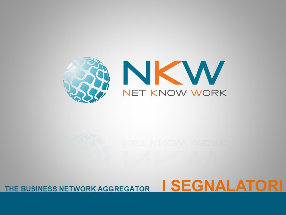 I SEGNALATORI THE BUSINESS NETWORK AGGREGATOR