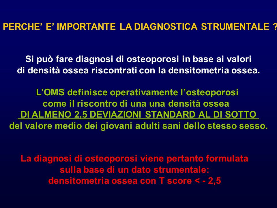 PERCHE' E' IMPORTANTE LA DIAGNOSTICA STRUMENTALE