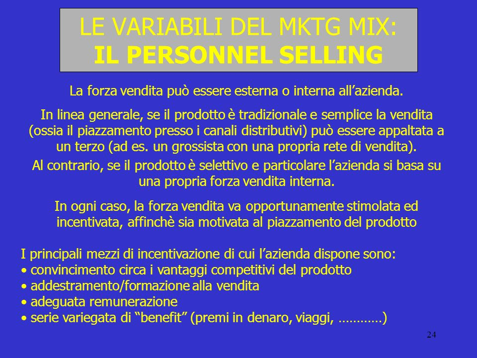 LE VARIABILI DEL MKTG MIX: IL PERSONNEL SELLING