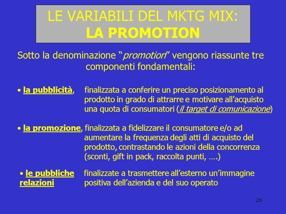 LE VARIABILI DEL MKTG MIX: LA PROMOTION