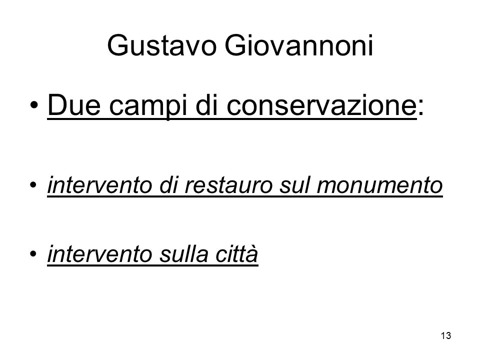 Due campi di conservazione: