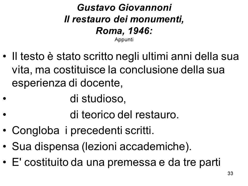 Gustavo Giovannoni Il restauro dei monumenti, Roma, 1946: Appunti