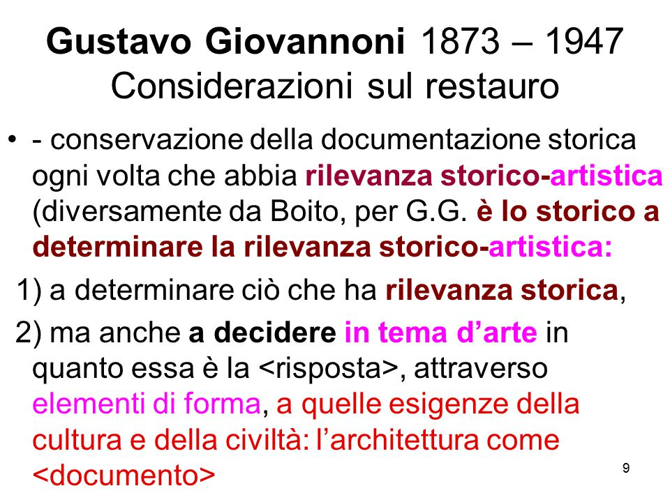 Gustavo Giovannoni 1873 – 1947 Considerazioni sul restauro
