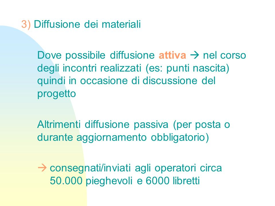 3) Diffusione dei materiali