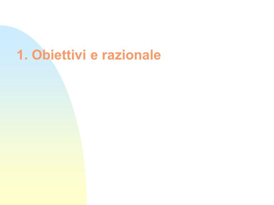 1. Obiettivi e razionale