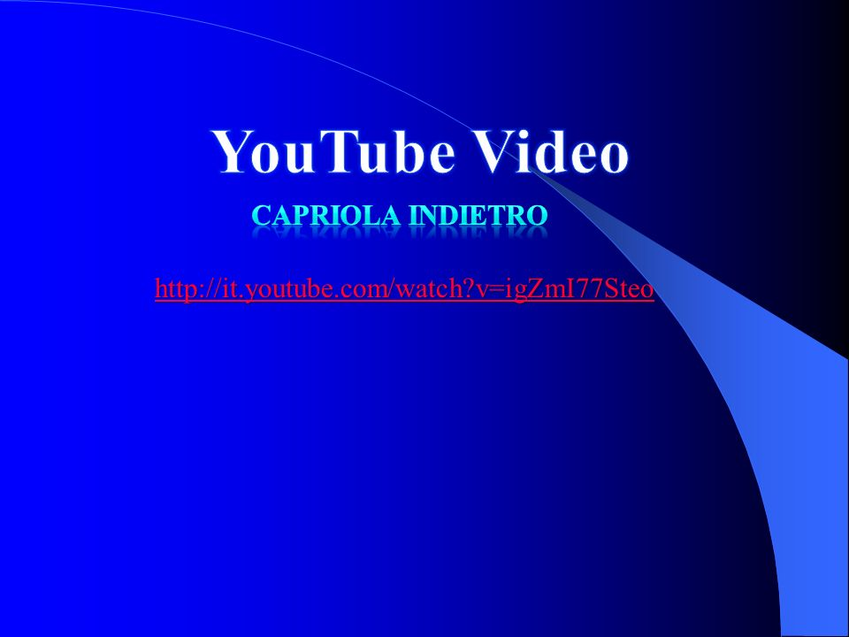 YouTube Video Capriola indietro