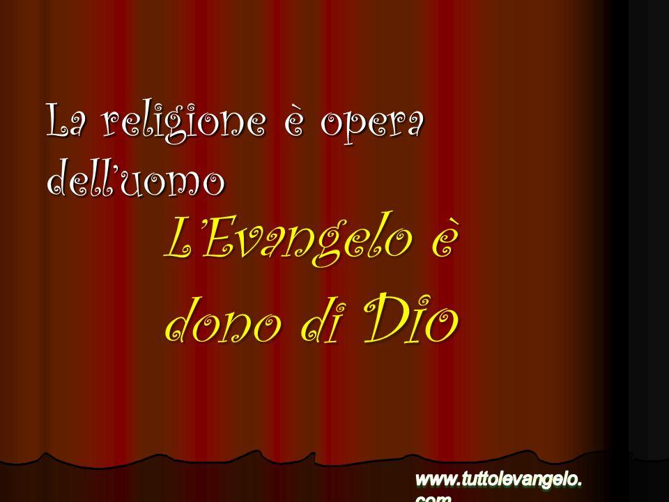 L'Evangelo è dono di Dio