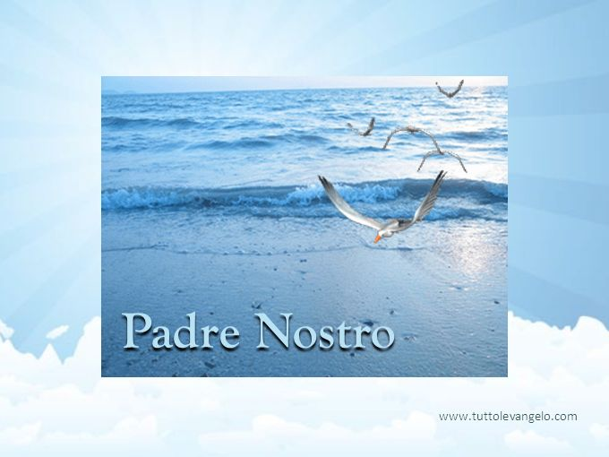 Padre Nostro www.tuttolevangelo.com