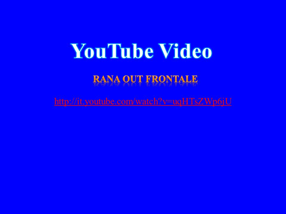 YouTube Video Rana out frontale