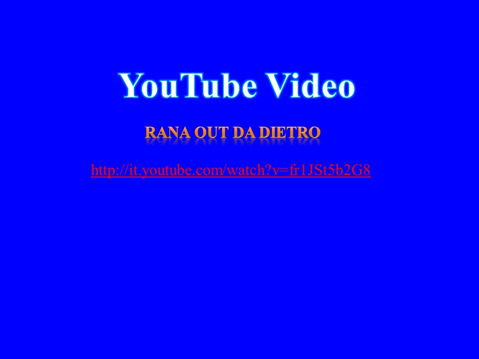 YouTube Video Rana out da dietro