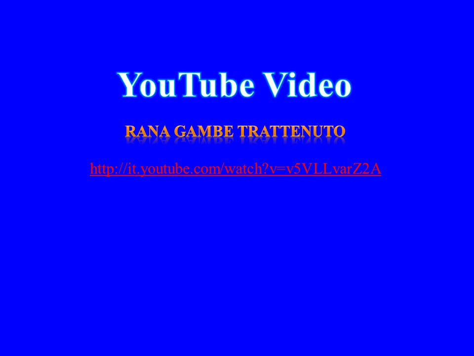 YouTube Video Rana gambe trattenuto