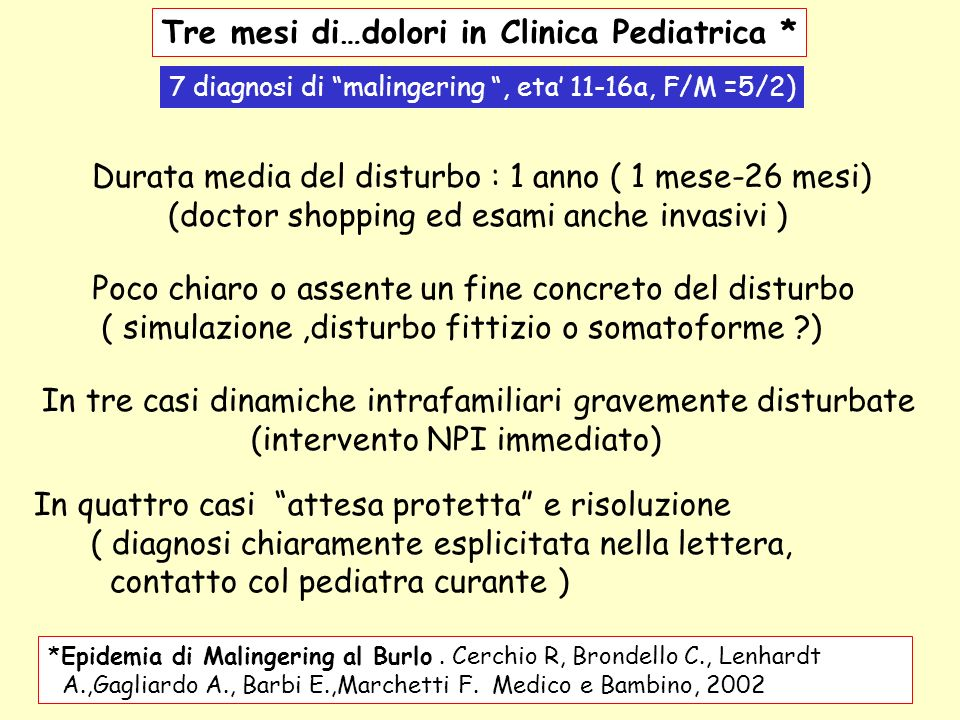 Tre mesi di…dolori in Clinica Pediatrica *