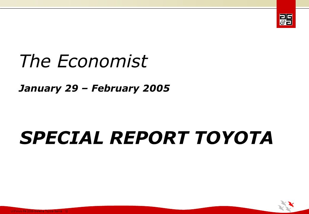 The Economist January 29 – February 2005 SPECIAL REPORT TOYOTA
