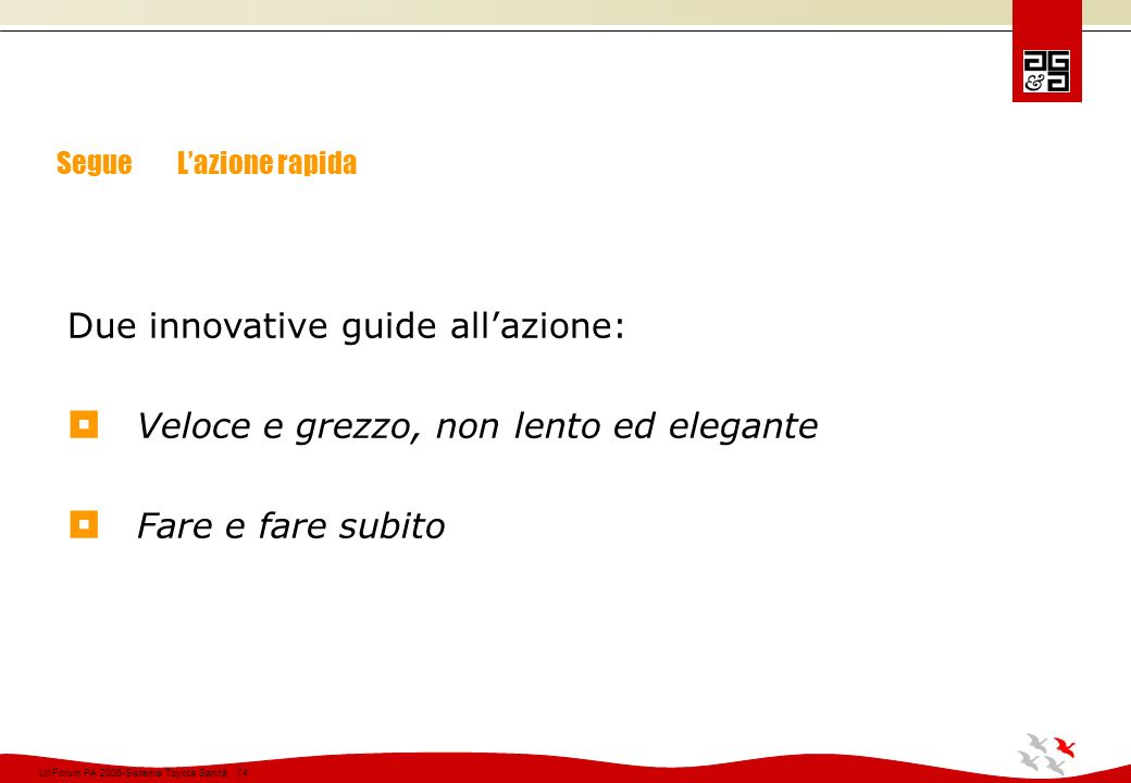 Due innovative guide all'azione: