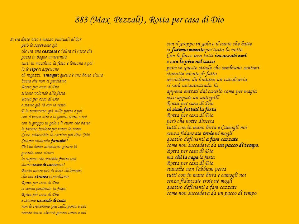 883 (Max Pezzali) , Rotta per casa di Dio