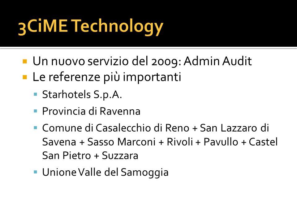 3CiME Technology Un nuovo servizio del 2009: Admin Audit