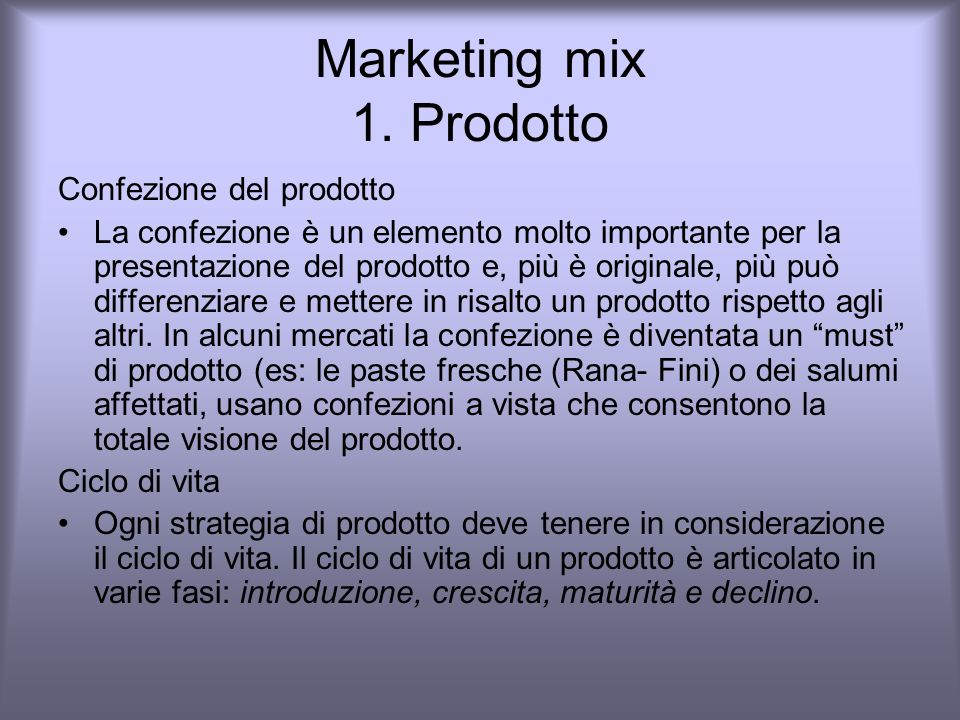 Marketing mix 1. Prodotto