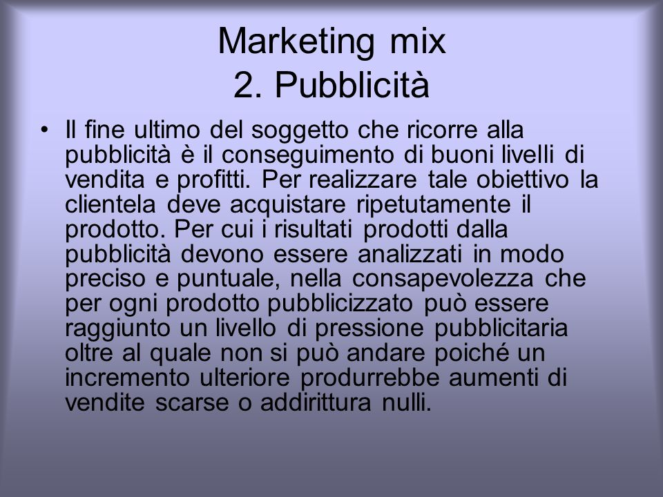 Marketing mix 2. Pubblicità