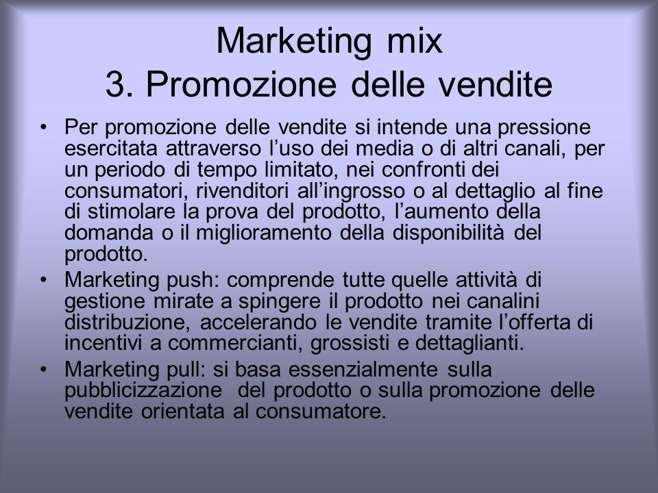 Marketing mix 3. Promozione delle vendite