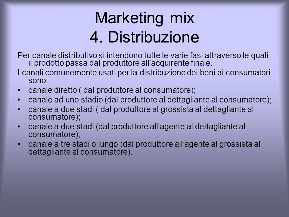 Marketing mix 4. Distribuzione