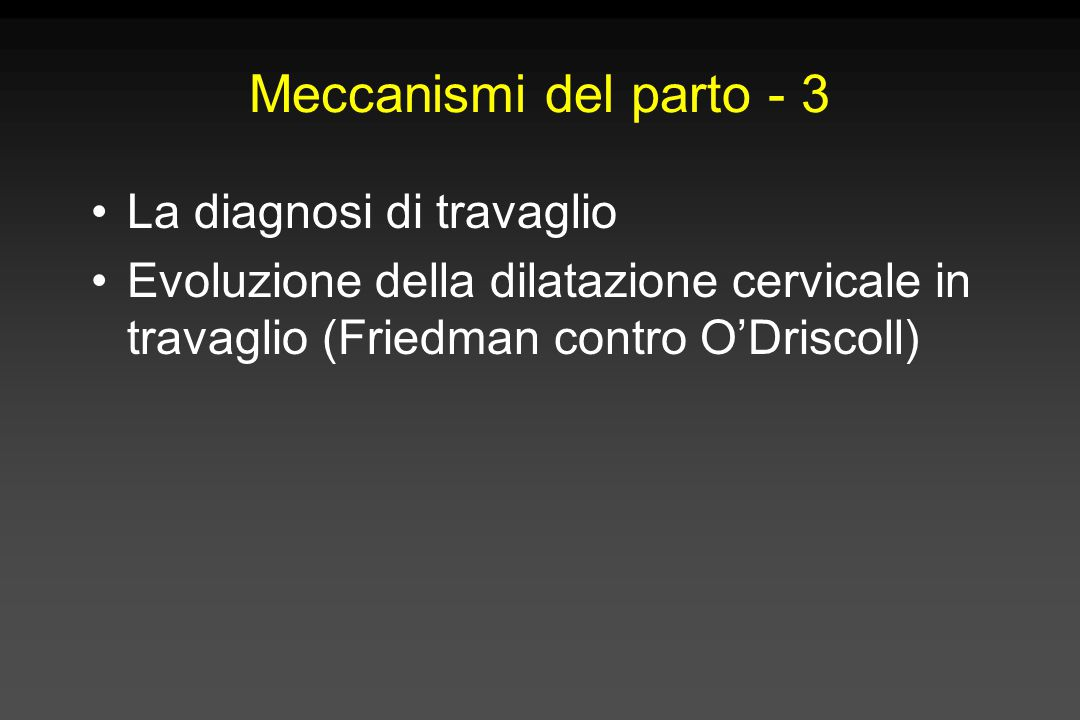 Meccanismi del parto - 3 La diagnosi di travaglio