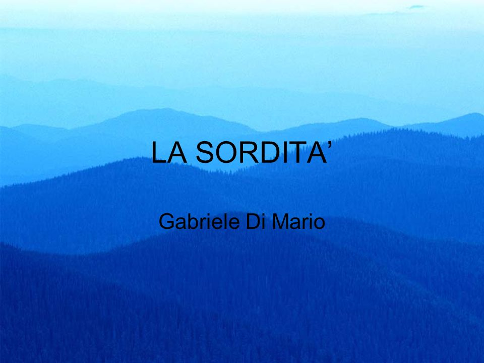 LA SORDITA' Gabriele Di Mario