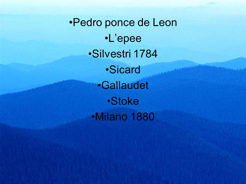 Pedro ponce de Leon L'epee Silvestri 1784 Sicard Gallaudet Stoke Milano 1880