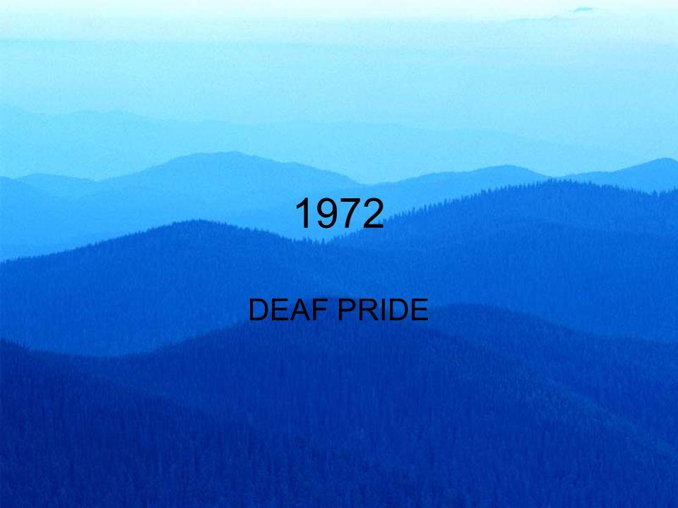 1972 DEAF PRIDE