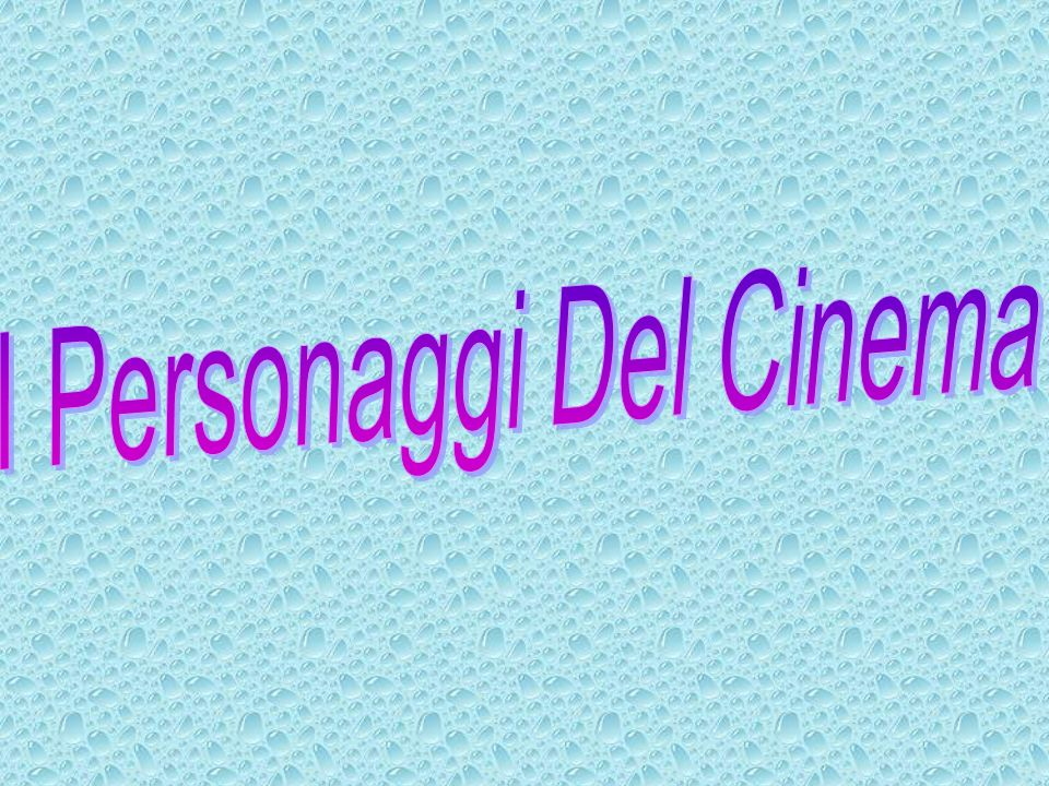 I Personaggi Del Cinema