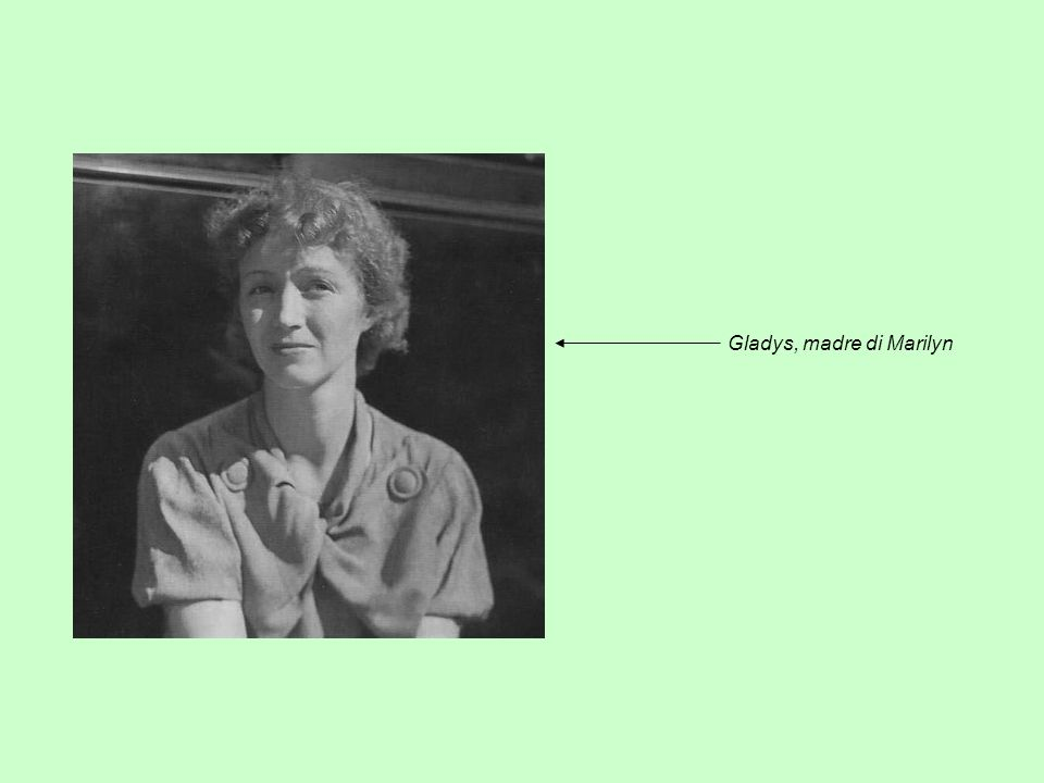 Gladys, madre di Marilyn