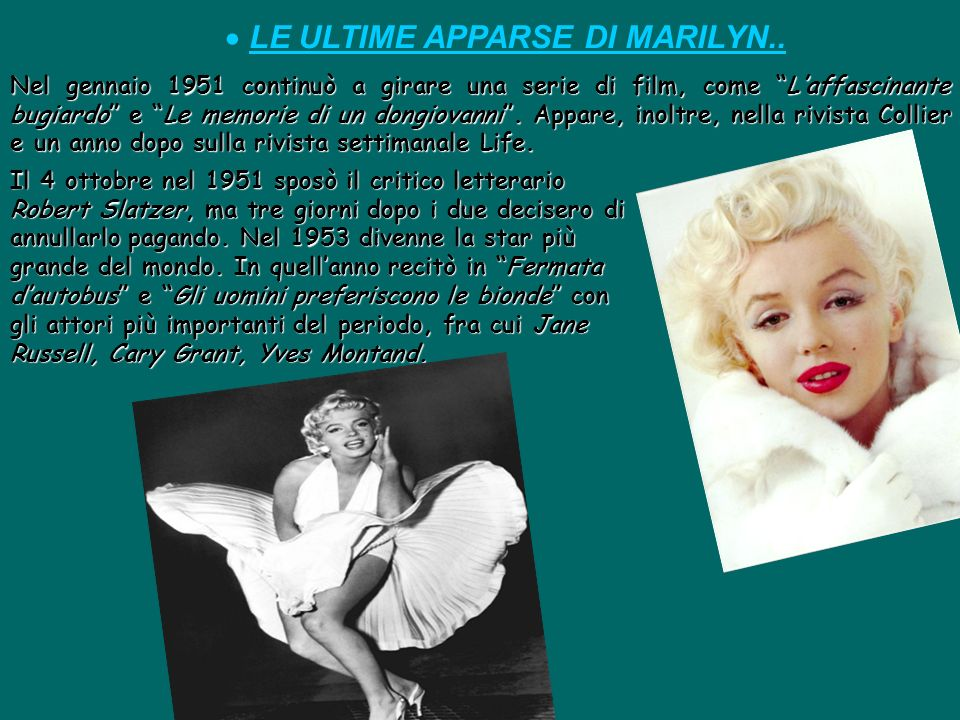 LE ULTIME APPARSE DI MARILYN..