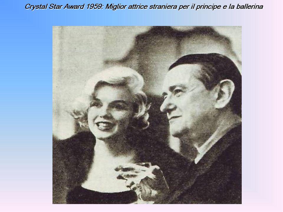 Crystal Star Award 1959: Miglior attrice straniera per il principe e la ballerina