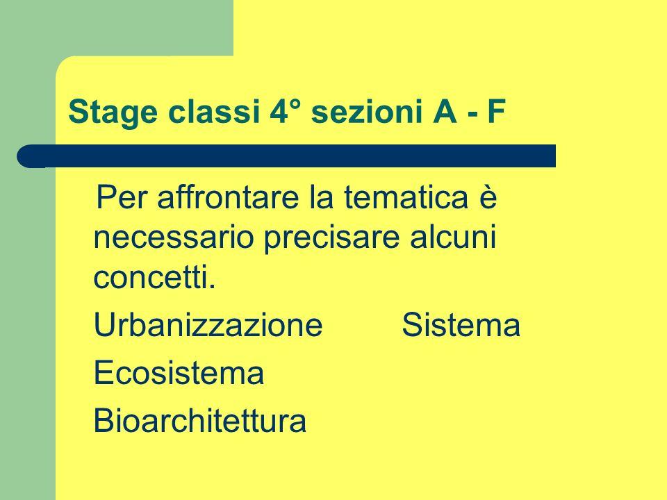 Stage classi 4° sezioni A - F