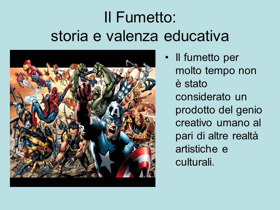 Il Fumetto: storia e valenza educativa